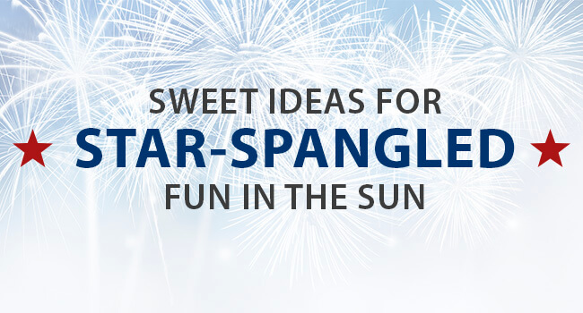 Sweet ideas for star-spangled fun in the sun