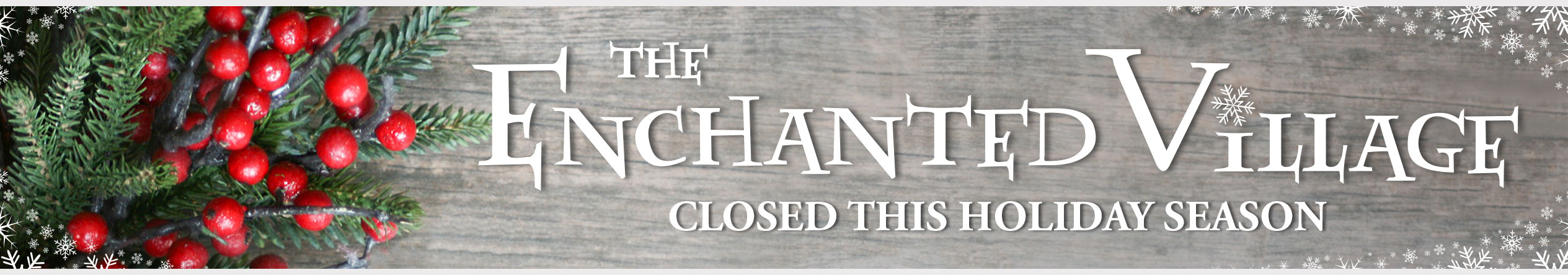 The Enchanted Village Opens November 13