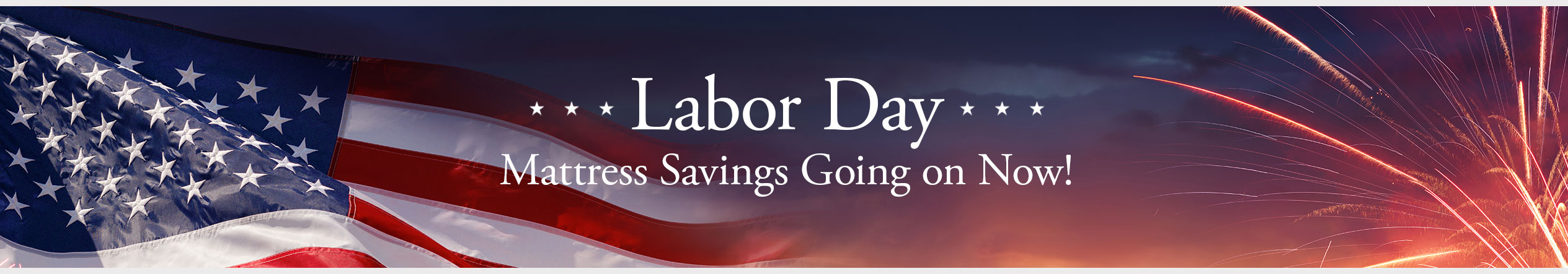 Labor Day Mattress Savings at Jordan's Furniture located in CT, MA, ME, NH and RI!