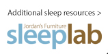 Additional sleep resources at Jordan's Furniture stores in CT, MA, NH and RI