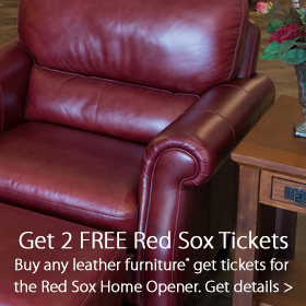 Buy leather furniture get 2 free tickets to the Red Sox home opener at Fenway Park