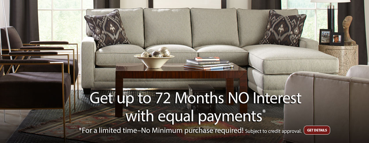 Up to 72 Months No Interest with Equal Monthly Payments