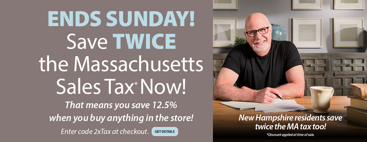 Double the Tax Ends Sunday at Jordan's Furniture stores in CT, MA, NH and RI