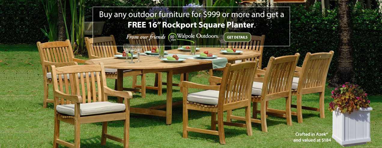"Buy any Outdoor furniture for $999 or more and get a FREE 16"" Rockport Square Planter from Walpole Outdoor at Jordan's Furniture stores in CT, MA, NH and RI"