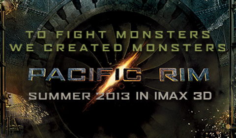 Pacific Rim in IMAX 3D at Jordan's Furniture in Natick and Reading